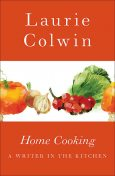 Home cooking, Laurie Colwin