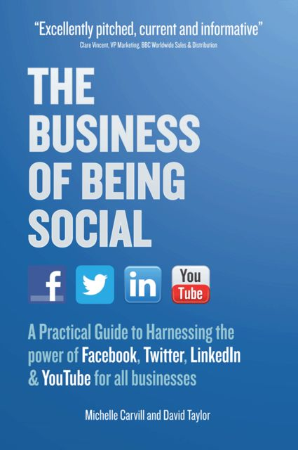 The Business of Being Social, David Taylor, Michelle Carvill