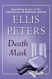 Death Mask, Ellis Peters