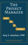 The Project Manager, Amy S Hamilton