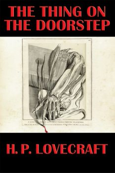 The Thing on the Doorstep, Howard Lovecraft