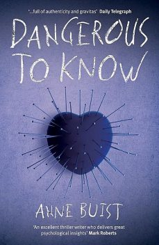 Dangerous to Know, Anne Buist