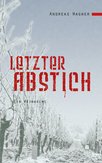 Letzter Abstich, Andreas Wagner