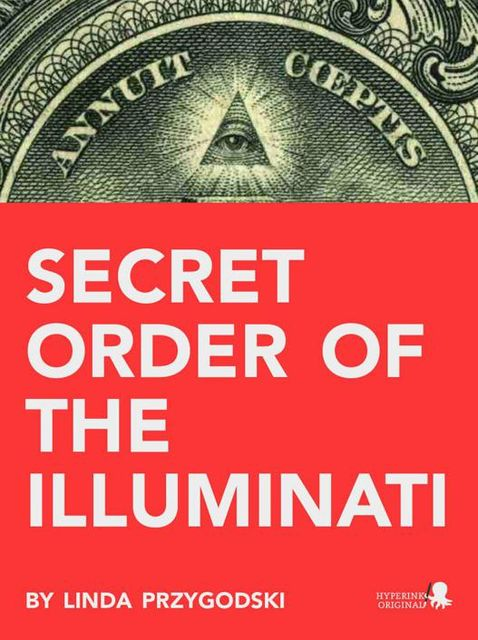 Secret Order of the Illuminati, Linda Przygodski