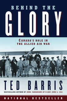 Behind the Glory, Ted Barris