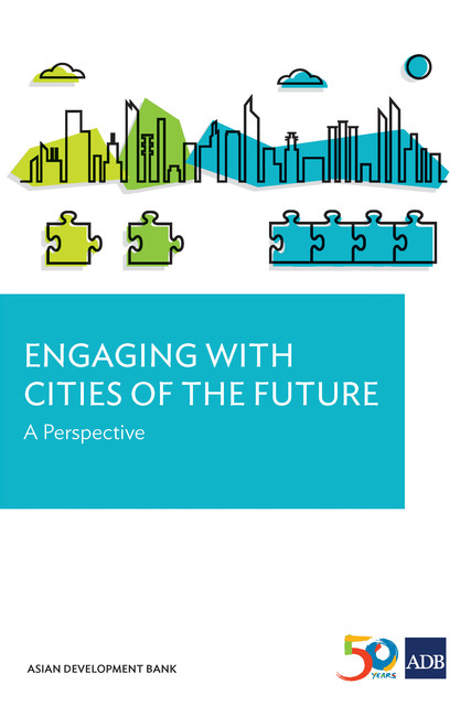 Engaging with Cities of the Future, Asian Development Bank