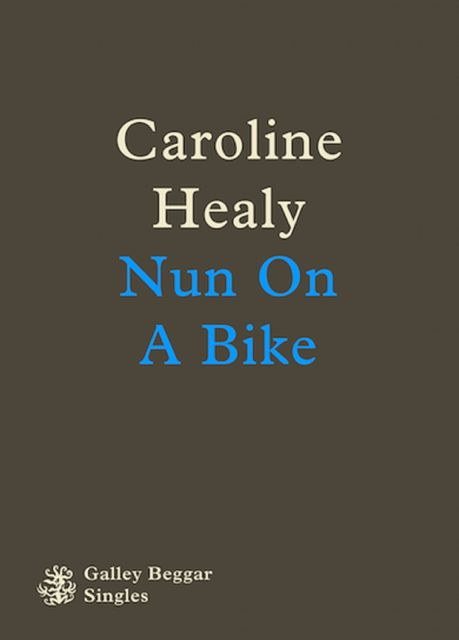 Nun On A Bike, Caroline Healy