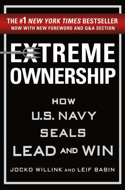 Extreme Ownership, Jocko Willink