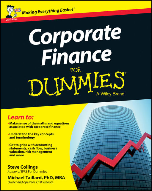 Corporate Finance For Dummies, Steven Collings
