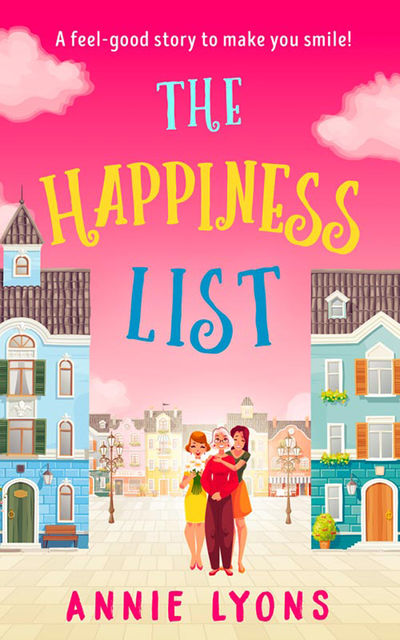 The Happiness List, Annie Lyons