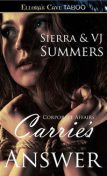 Carrie's Answer, Sierra Summers, VJ Summers