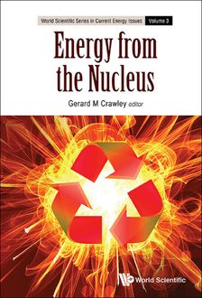 Energy from the Nucleus, Gerard M Crawley