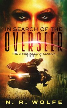 The Chronicles Of Lennox, N.R. Wolfe
