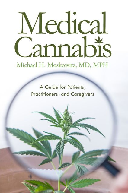 Medical Cannabis, Michael H. MoskowitzMPH
