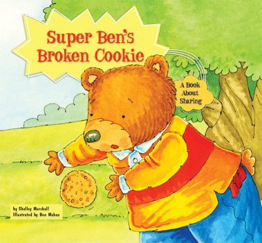 Super Ben's Broken Cookie, Shelley Marshall