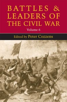 Battles and Leaders of the Civil War, Peter Cozzens