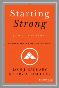 Starting Strong, Lois J.Zachary, Lory A.Fischler