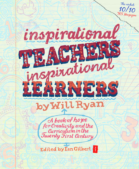 Inspirational Teachers Inspirational Learners, Will Ryan