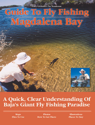 Guide to Fly Fishing Magdalena Bay, Gary Graham