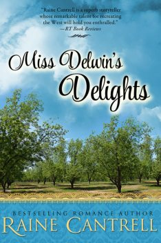 Miss Delwin's Delights, Raine Cantrell