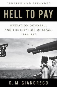 Hell to Pay, D.M. Giangreco