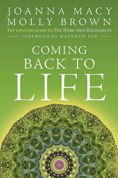 Coming Back to Life, Joanna Macy, Molly Young Brown