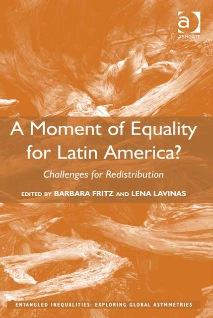 A Moment of Equality for Latin America, Barbara Fritz