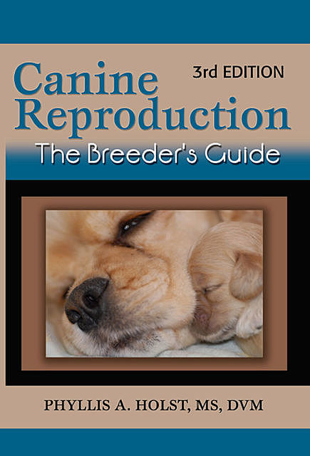 Canine Reproduction, Phyllis Holst