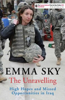 The Unravelling, Emma Sky