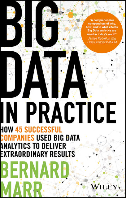 Big Data in Practice, Bernard Marr