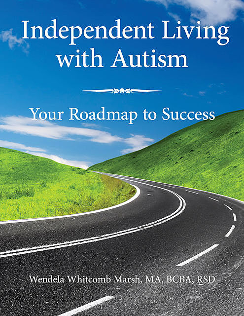 Independent Living with Autism, Wendela Whitcomb Marsh