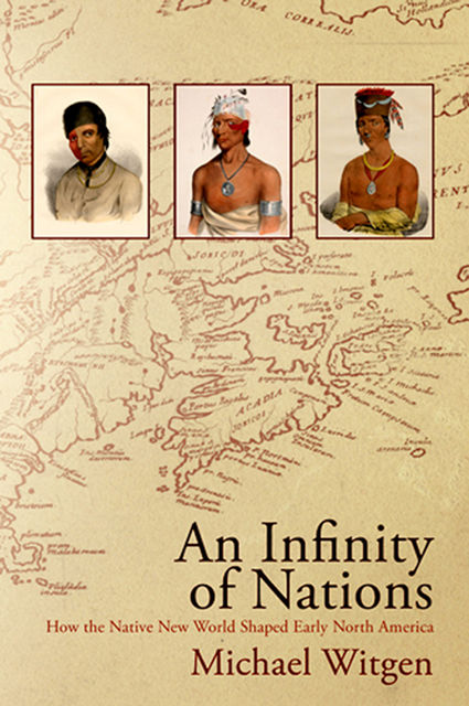 An Infinity of Nations, Michael Witgen