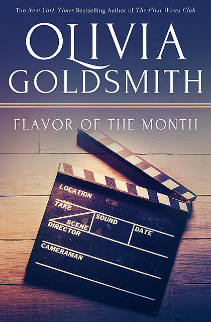 Flavor of the Month, Olivia Goldsmith