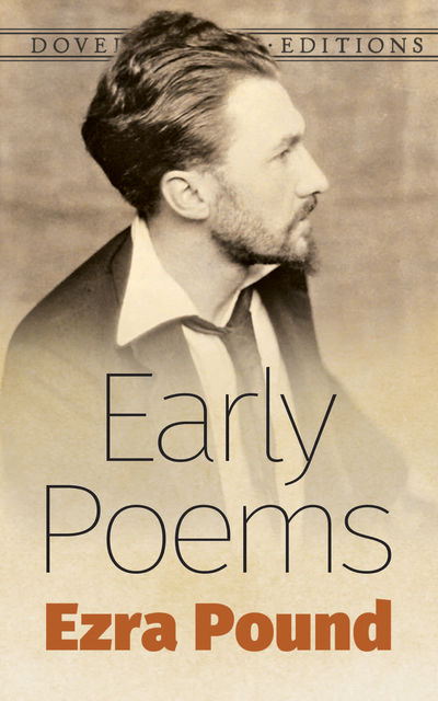 Early Poems, Ezra Pound