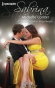 O guarda-costas da princesa, Michelle Conder