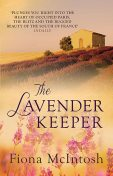 The Lavender Keeper, Fiona McIntosh