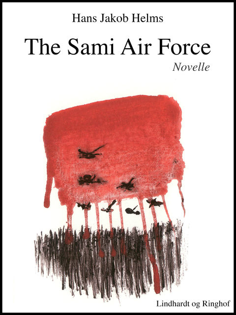 The Sami Air Force, Hans Jakob Helms