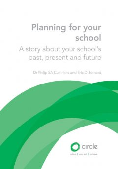 Planning for your school: A story about your school's past, present and future, Philip SA Cummins