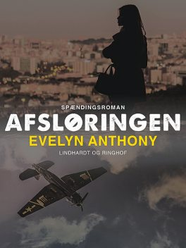 Afsløringen, Evelyn Anthony