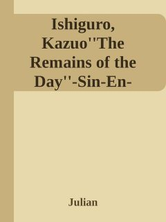 Ishiguro, Kazuo''The Remains of the Day''-Sin-En-Sp.p65, Julian