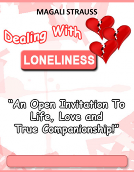 Overcoming Loneliness – An Open Invitation to Life, Love and True Companionship, DeeDee Moore