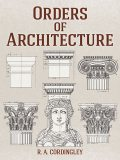 Orders of Architecture, R.A.Cordingley