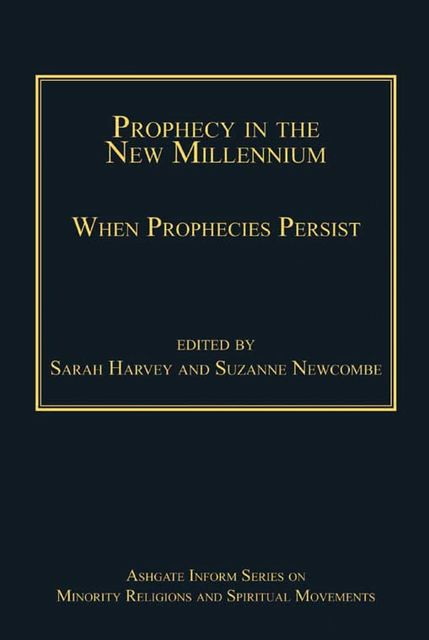 Prophecy in the New Millennium, Sarah Harvey