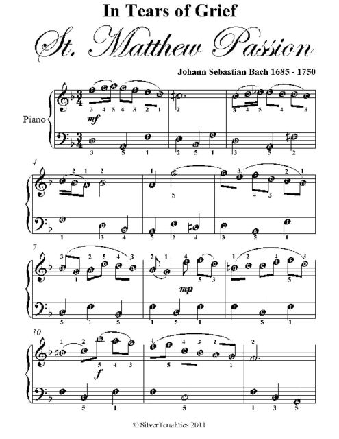 In Tears of Grief St. Matthew Passion Easy Piano Sheet Music, Johann Sebastian Bach