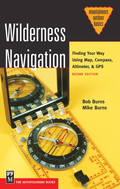Wilderness Navigation, Bob Burns, Mike Burns