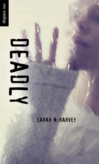Deadly, Sarah Harvey