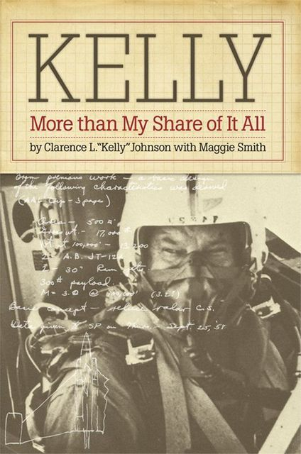 Kelly: More Than My Share of It All, Johnson, Clarence L.