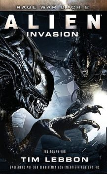 ALIEN: INVASION, Tim Lebbon