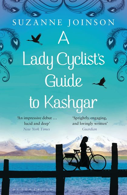 A Lady Cyclist's Guide to Kashgar, Suzanne Joinson