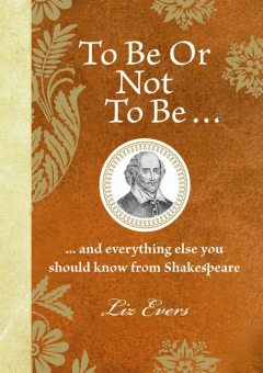 To Be Or Not To Be, Liz Evers